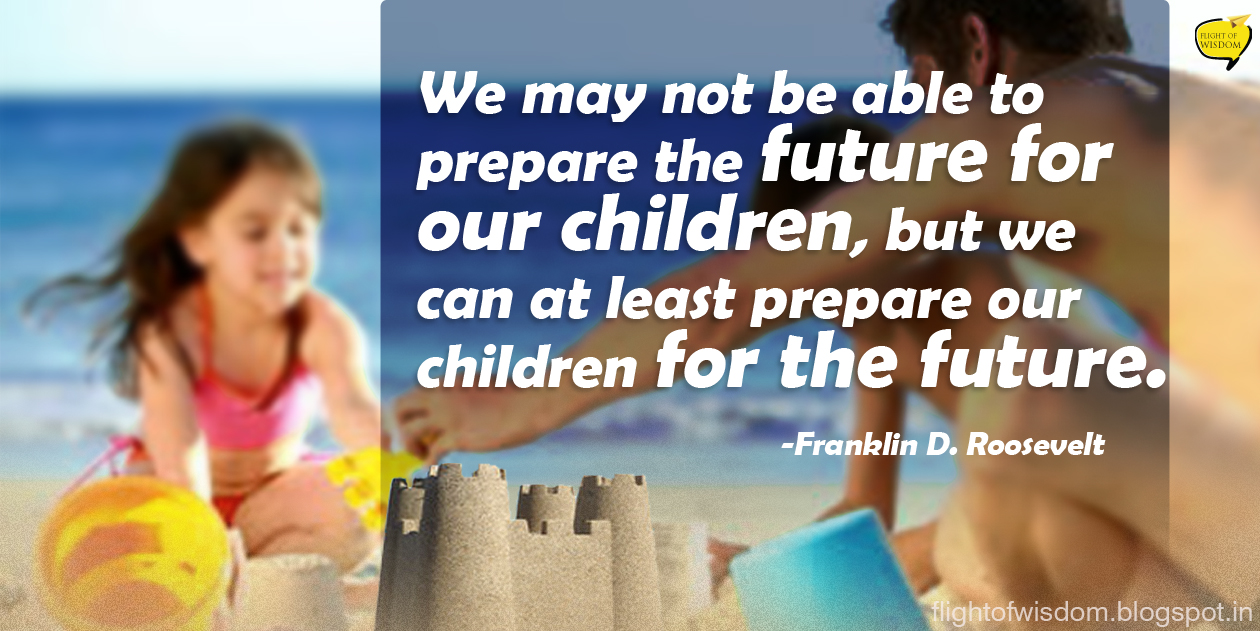 What are we preparing our children for?